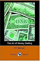 Cover of the book Art of Money Getting by P.T. Barnum