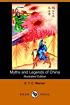 Another cover of the book Myths and Legends of China by E.T. C. Werner
