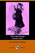 Another cover of the book The Little Colonel by Annie Fellows Johnston
