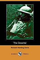 Cover of the book The Deserter by Richard Harding Davis