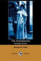 Another cover of the book The Grandissimes by George Washington Cable