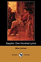 Cover of the book Sappho: One Hundred Lyrics by Bliss Carman