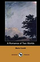 Another cover of the book A Romance of Two Worlds by Marie Corelli
