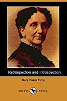 Cover of the book Retrospection and Introspection by Mary Baker Eddy
