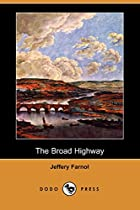 Another cover of the book The Broad Highway by Jeffery Farnol