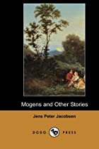 Another cover of the book Mogens and Other Stories by J.P. Jacobsen