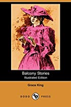 Cover of the book Balcony Stories by Grace E. King