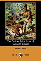 Another cover of the book The Further Adventures of Robinson Crusoe by Daniel Defoe