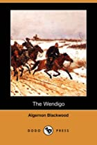 Cover of the book The Wendigo by Algernon Blackwood