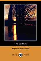 Another cover of the book The Willows by Algernon Blackwood