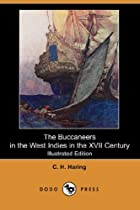 Cover of the book The Buccaneers in the West Indies in the XVII Century by Clarence Henry Haring