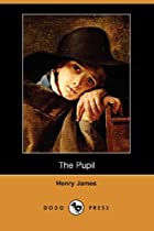 Cover of the book The Pupil by Henry James