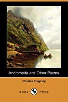 Cover of the book Andromeda and Other Poems by Charles Kingsley