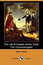 Cover of the book The Life of Captain James Cook by Arthur Kitson