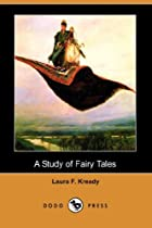 Cover of the book A Study of Fairy Tales by Laura F. Kready