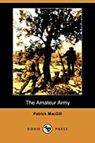 Cover of the book The Amateur Army by Patrick MacGill