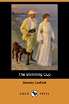 Cover of the book The Brimming Cup by Dorothy Canfield Fisher