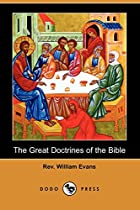 Another cover of the book The Great Doctrines of the Bible by William Evans