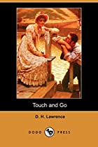 Cover of the book Touch and Go by D.H. Lawrence