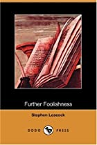 Cover of the book Further Foolishness by Stephen Leacock