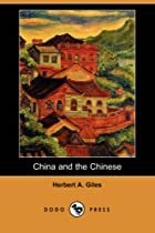 Cover of the book China and the Chinese by Herbert Allen Giles