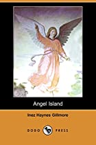 Cover of the book Angel Island by Inez Haynes Gillmore