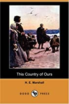 Cover of the book This Country of Ours by H.E. Marshall