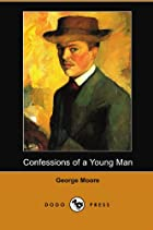 Cover of the book Confessions of a Young Man by George Moore