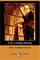 Cover of the book From a College Window by Arthur Christopher Benson