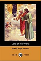 Cover of the book Lord of the World by Robert Hugh Benson