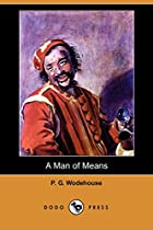 Cover of the book A Man of Means by P.G. Wodehouse