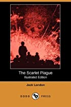 Another cover of the book The scarlet plague by Jack London