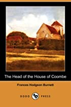 Cover of the book The Head of the House of Coombe by Frances Hodgson Burnett