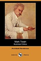 Another cover of the book Mark Twain by Archibald Henderson