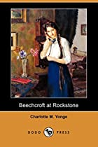 Cover of the book Beechcroft at Rockstone by Charlotte Mary Yonge