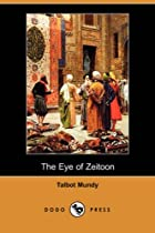 Cover of the book The Eye of Zeitoon by Talbot Mundy