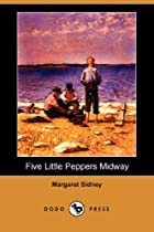 Another cover of the book Five Little Peppers Midway by Margaret Sidney