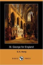 Cover of the book St. George for England by G.A. Henty