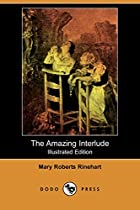 Another cover of the book The Amazing Interlude by Mary Roberts Rinehart