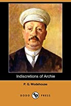 Another cover of the book Indiscretions of Archie by P.G. Wodehouse