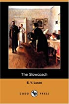 Cover of the book The Slowcoach by E.V. Lucas
