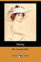 Cover of the book Missing by Mrs. Humphry Ward