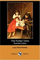 Cover of the book The Puritan Twins by Lucy Fitch Perkins