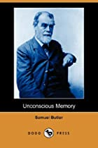Cover of the book Unconscious Memory by Samuel Butler