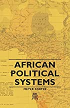 Cover of the book African political systems by Meyer Fortes
