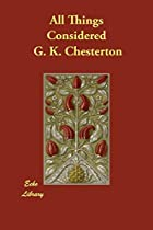 Another cover of the book All things considered by G. K. (Gilbert Keith) Chesterton