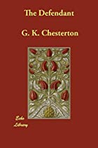 Cover of the book The Defendant by G.K. Chesterton