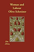 Another cover of the book Woman and Labour by Olive Schreiner