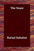 Cover of the book The Snare by Rafael Sabatini