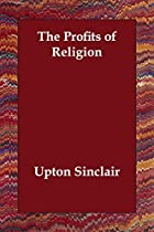 Cover of the book The Profits of Religion by Upton Sinclair